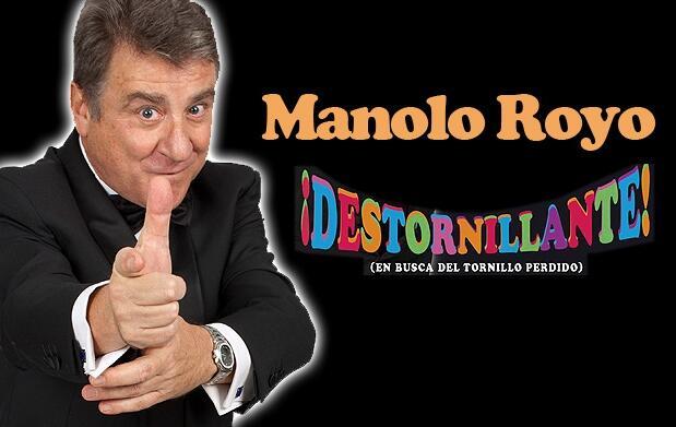 Manolo Royo, ¡destornillante!