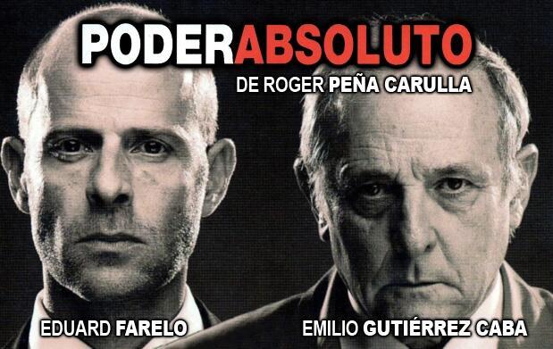 'Poder absoluto' en el Teatre Talia