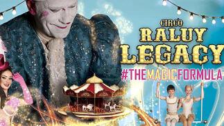Entradas Grada A para ver el Circo Raluy Legacy en Valencia